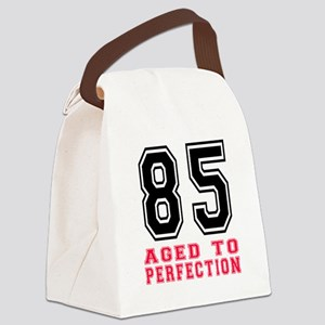 85 Aged To Perfection Birthday De Canvas Lunch Bag
