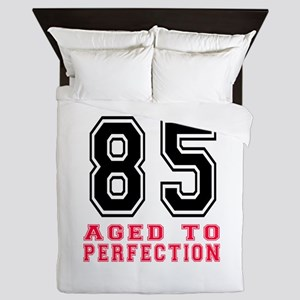 85 Aged To Perfection Birthday Designs Queen Duvet