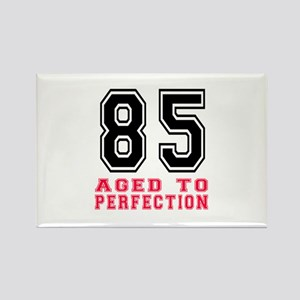 85 Aged To Perfection Birthday De Rectangle Magnet