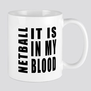 Netball it is in my blood Mug