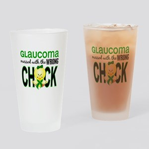Glaucoma MessedWithWrongChick1 Drinking Glass