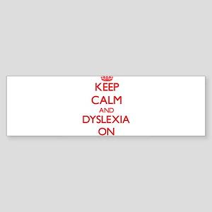 Dyslexia Bumper Sticker
