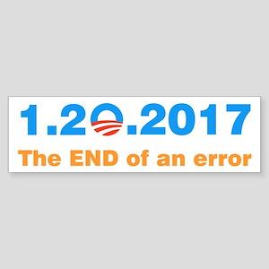 Anti Obama The end of an error Bumper Sticker