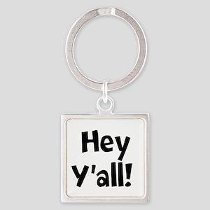 Hey Yall Keychains