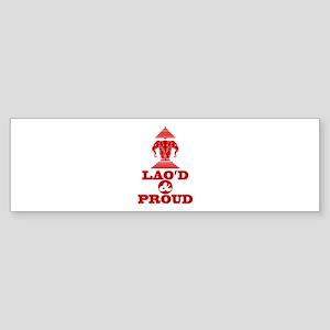 LAO'D & PROUD Bumper Sticker