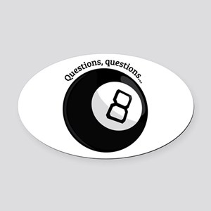 Questions, Questions... Oval Car Magnet