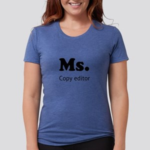Ms. Copy editor - black letters T-Shirt