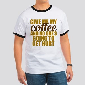 Give Me Coffee Ringer T