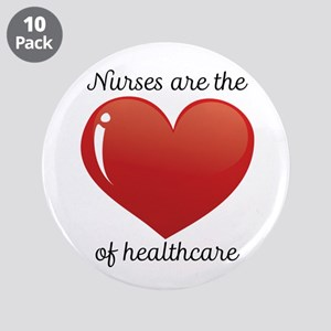 """Nurses Are The Heart 3.5"""" Button (10 Pack)"""