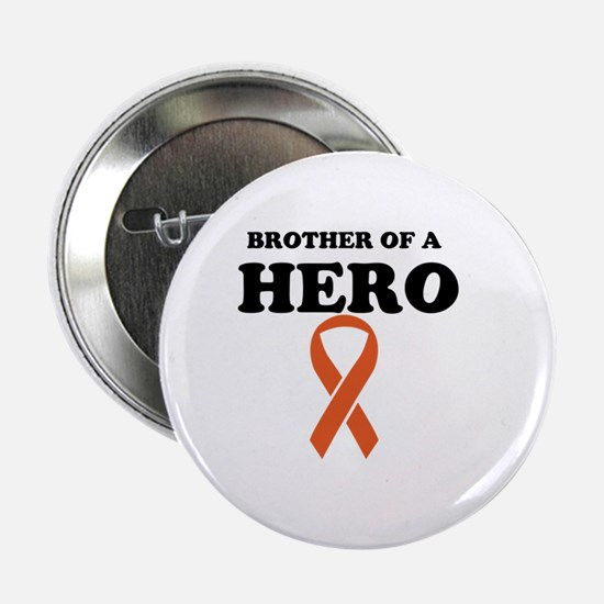 """Brother of a Hero 2.25"""" Button"""
