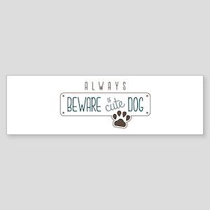 Always Beware Bumper Sticker