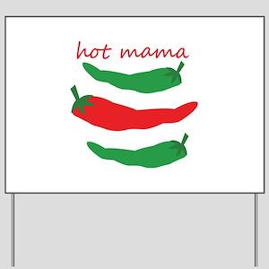 Hot Mama Yard Sign