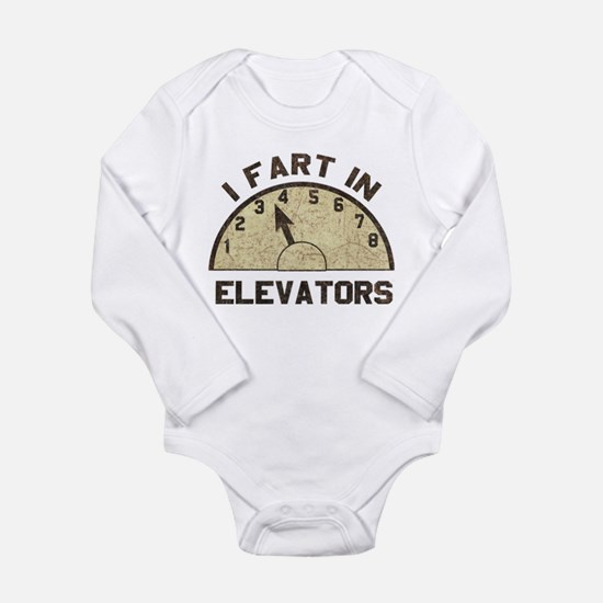 I Fart In Elevators Infant Bodysuit Body Suit