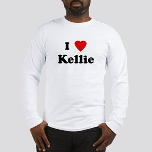 I Love Kellie Long Sleeve T-Shirt