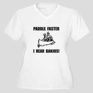 Paddle Faster Hear Banjos 2 Plus Size T-Shirt