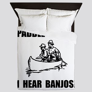 Paddle Faster Hear Banjos 2 Queen Duvet