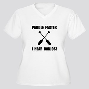 Paddle Faster Hear Banjos Plus Size T-Shirt