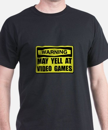 Warning Yell At Video Games T-Shirt