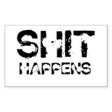 SHIT happens - Rectangle Sticker