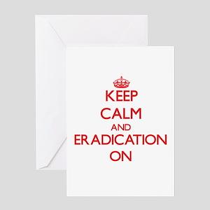 ERADICATION Greeting Cards