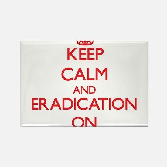 ERADICATION Magnets