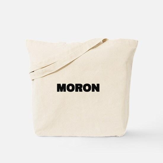 Moron Tote Bag