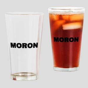 Moron Drinking Glass