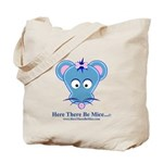 Here There Be Mice...c Tote Bag