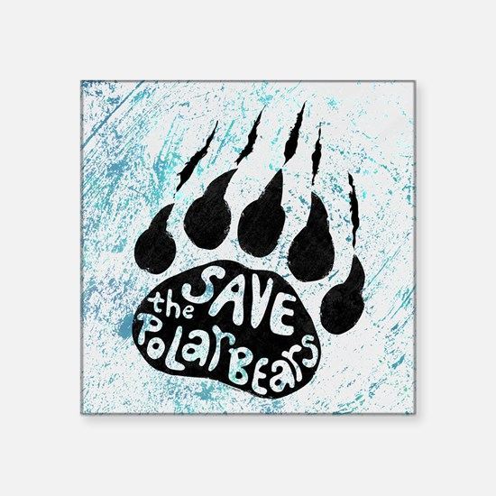 "Save Polar Bears Square Sticker 3"" x 3"""