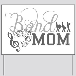 2849e25b5 Funny Marching Band Mom Yard Signs - CafePress