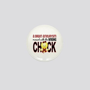 Brain Aneurysm MessedWithWrongChick1 Mini Button