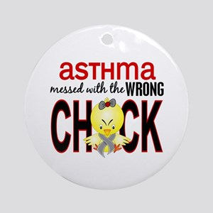Asthma MessedWithWrongChick1 Ornament (Round)
