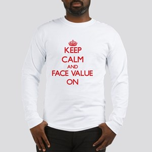 Face Value Long Sleeve T-Shirt