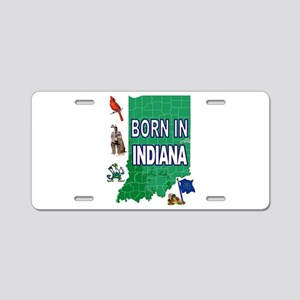 INDIANA BORN Aluminum License Plate