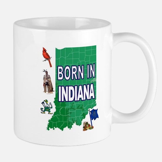 INDIANA BORN Mugs