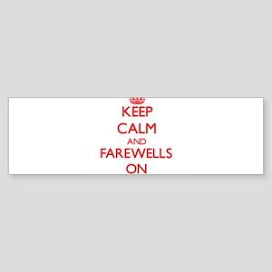 Farewells Bumper Sticker
