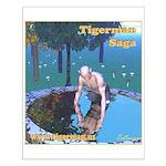 """Tigerman Before Fur"" Small Poster"