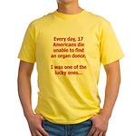 Organ Donation - I Was Lucky Yellow T-Shirt