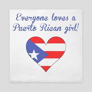 Everyone Loves A Puerto Rican Girl Queen Duvet