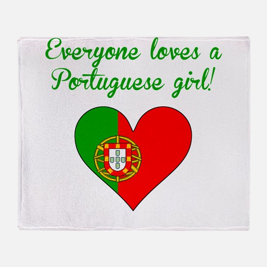 Everyone Loves A Portuguese Girl Throw Blanket
