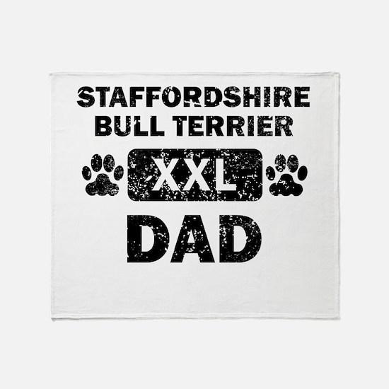 Staffordshire Bull Terrier Dad Throw Blanket