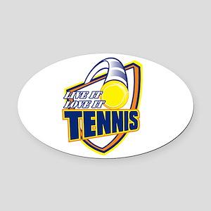 Live It, Love It Tennis Oval Car Magnet