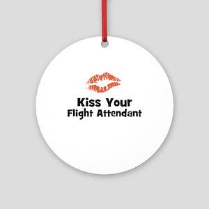 Kiss Your Flight Attendant Ornament (Round)