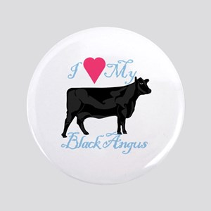 I Love My Black Angus Button