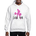 Miss Fit Chick Hooded Sweatshirt