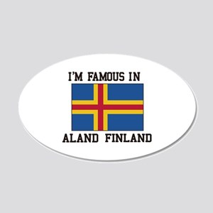 I'M Famous in Aland Finland Wall Decal