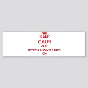 Fiftieth Anniversaries Bumper Sticker