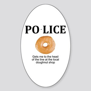 My Police thingy Oval Sticker