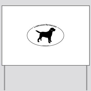 Labrador Oval Text Yard Sign