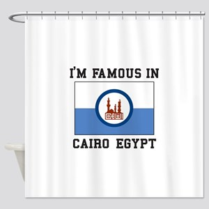 """I""""M Famous In Cairo Egypt Shower Curtain"""